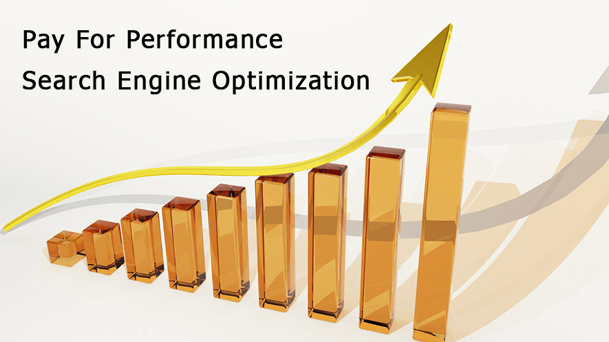 pay for performance search engine optimization